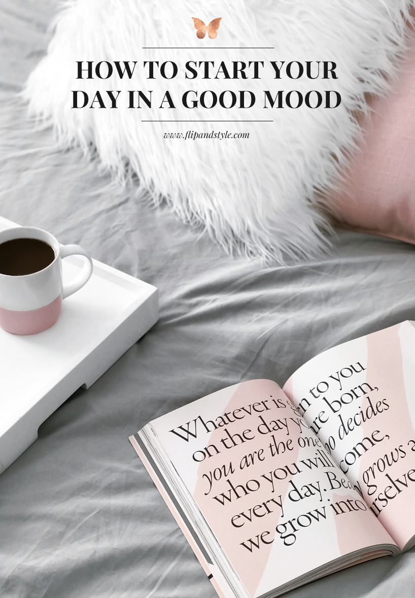 How To Start Your Day In A Good Mood